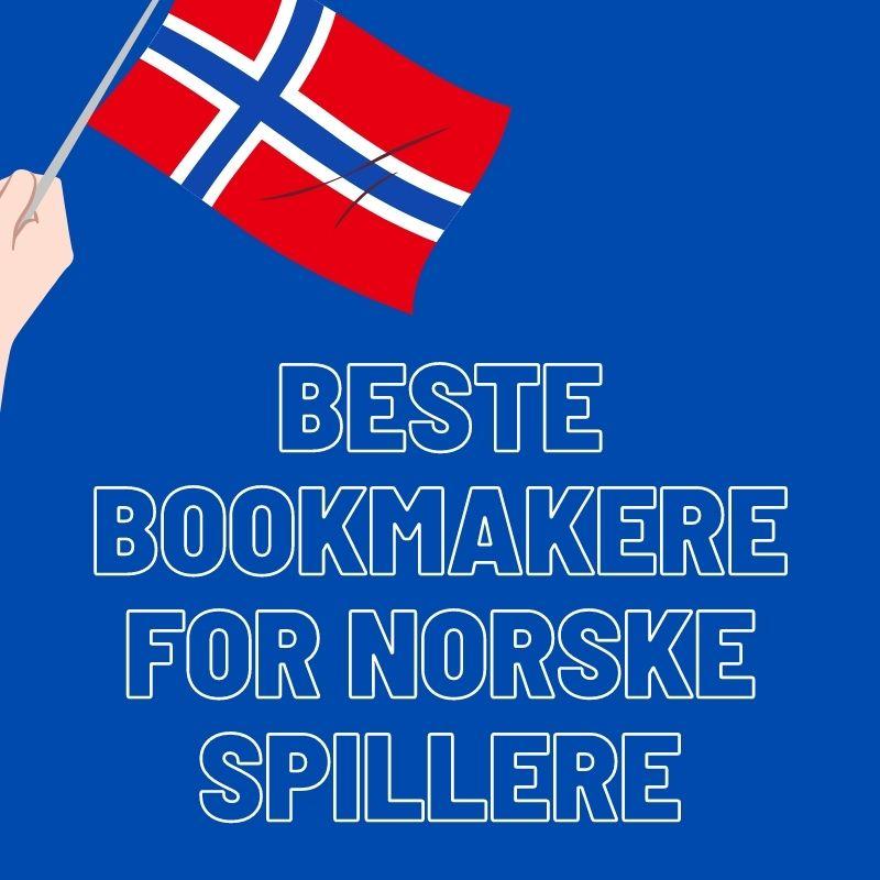Beste bookmakere for norske spillere