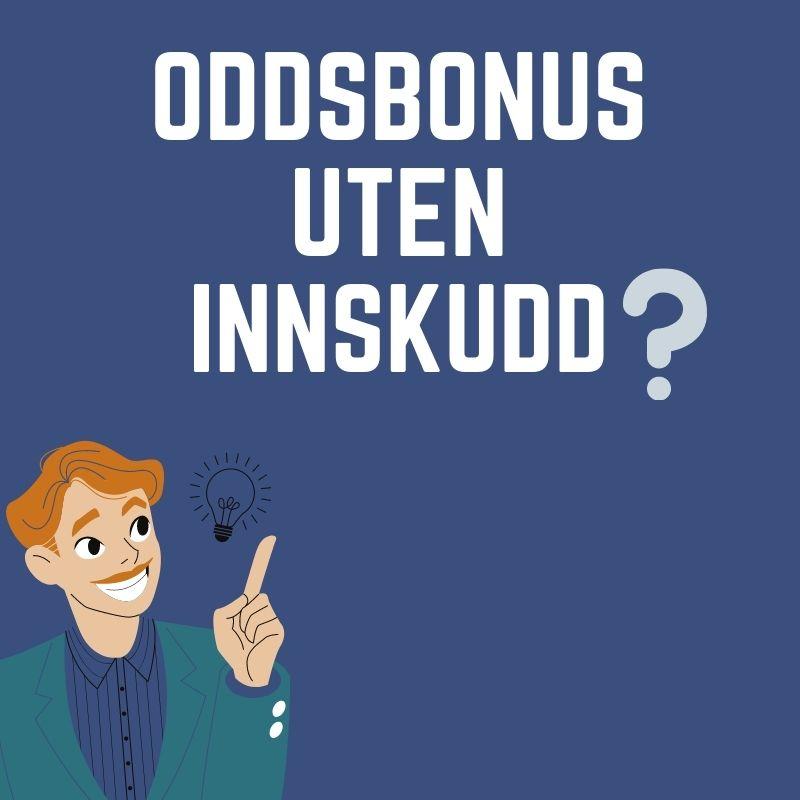 Oddsbonus uten innskudd